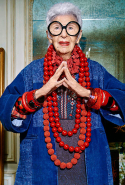 """What's wrong with being 72, or 82, or 92? If got is good enough to give you those years, flaunt them."" - Iris Apfel"