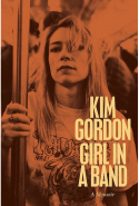 22. Girl in a Band: A Memoir by Kim Gordon (Dey Street Books)
