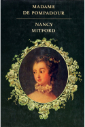 23. Madame de Pompadour by Nancy Mitford (New York Review of Books)
