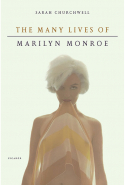 28. The Many Lives of Marilyn Monroe by Sarah Churchwell (Picador)