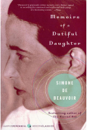 36. Memoirs of a Dutiful Daughter by Simone De Beauvoir (Harper Perennial)