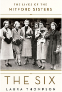 38. The Six: The Lives of the Mitford Sisters by Laura Thompson (St Martin's Press)