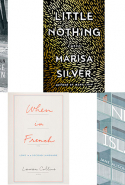 Monday, September 26: ICYMI, there have been some brilliant reads already this month. My picks?  Little Nothing by Maria Silver, Nine Island by Jane Alison, Lauren Collins' When In French, Commonwealth by Ann Patchett, Reputations by Juan Gabriel Vasquez and Bruce Springsteen's Born to Run.