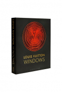 Louis Vuitton Windows,  Vanessa Friedman (Assouline)