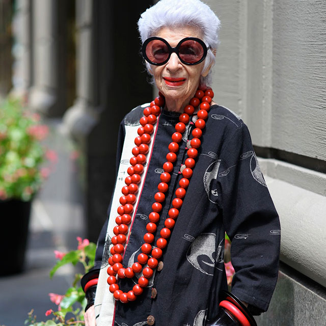 """More is more and less is a bore."" - Iris Apfel"