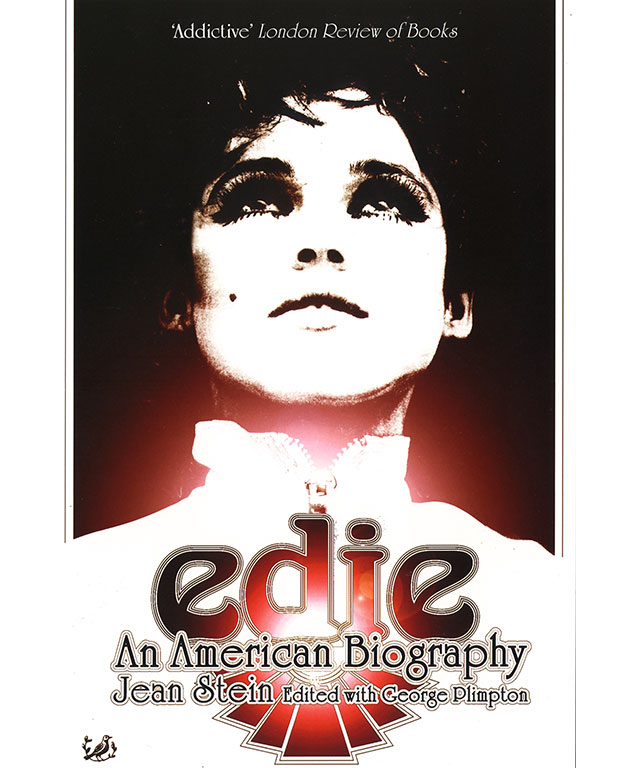 14. Edie: An American Biography by Jean Stein (Pimlico)