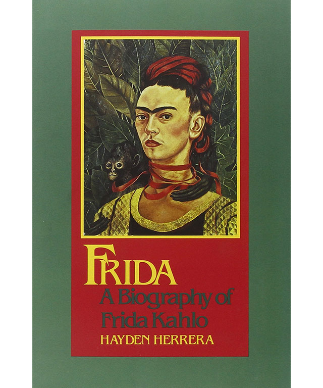 16. Frida: The Biography of Frida Kahlo by Hayden Herrera (Bloomsbury)