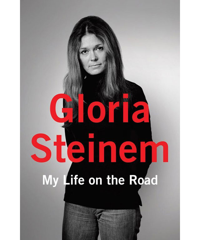 30. My Life on the Road by Gloria Steinem (Random House)