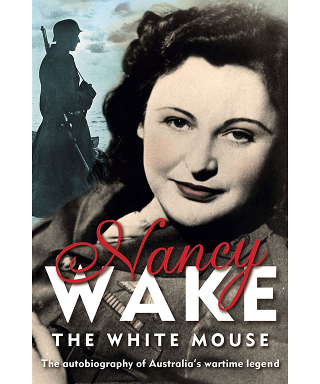 31. The White Mouse by Nancy Wake (Pan MacMillan)