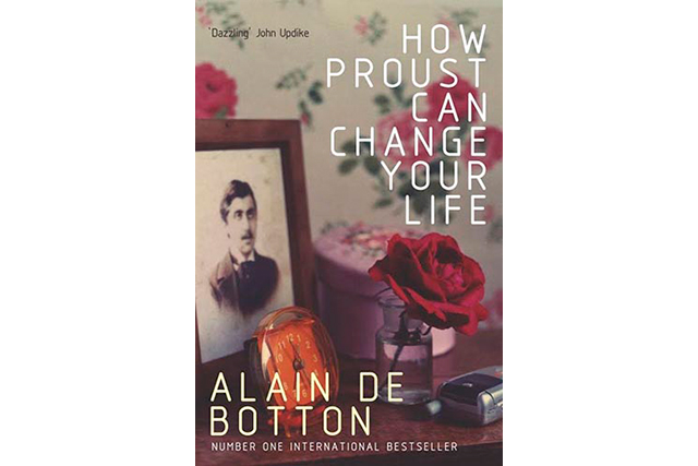 'How Proust Can Change Your Life', Alain De Botton.   Seminal philsophoper, author and founder of the School of Life, Alain De Botton provides a crash course in Marcel Proust's philosophies. Proust's life and work are transformed here into a no-nonsense guide to, among other things, enjoying your vacation, reviving a relationship, achieving original and unclichéd articulation, being a good host, recognising love, and understanding why you should never sleep with someone on a first date.