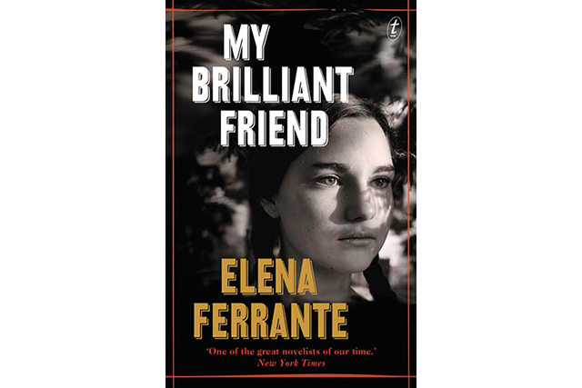 'My Brilliant Friend', Elena Ferrante. A modern masterpiece from one of Italy's most acclaimed authors, 'My Brilliant Friend' is a rich, intense, and generous-hearted story about two friends, Elena and Lila. Ferrante's inimitable style lends itself perfectly to a meticulous portrait of these two women that is also the story of a nation and a touching meditation on the nature of friendship.