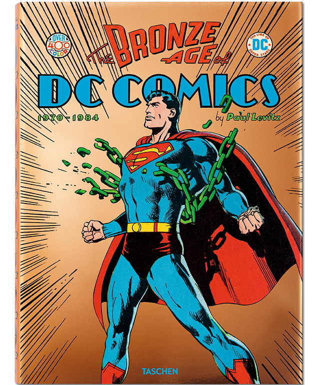 The Bronze Age of DC Comics, Paul Levitz (Taschen)