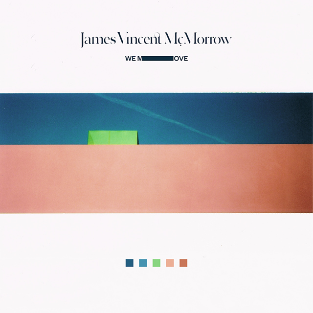 3. Thought Irish folkster James Vincent McMorrow was just one long falsetto note? His third effort 'We Move' is full of grooves you probably didn't know he had in him. Produced with the help of Nineteen85 (who's famously worked with Drake) and Frank Dukes, it's resulted in an LP that's his most R&B-influenced yet. The result is impressive.