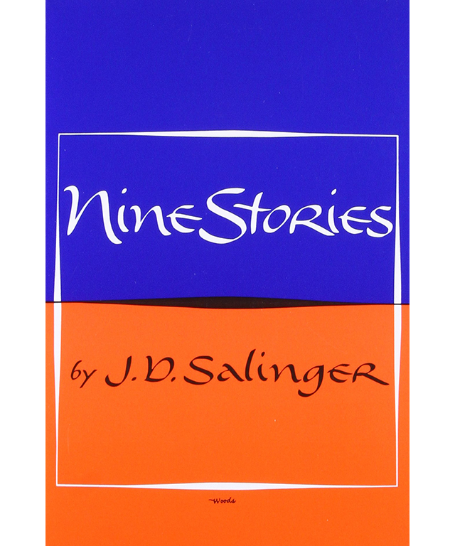 Nine Stories by JD Salinger: A Perfect Day for Bananafish will break your heart.