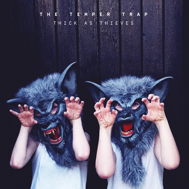 "7. June 10: The Temper Trap – 'Thick As Thieves'. After a monstrous hit in 2009 with 'Sweet Disposition', Aussie outfit The Temper Trap return with their third album – their first new work in four years. In between appearances at Glastonbury, Lollapalooza<p><span style=""font-size: 17px; line-height: 29px;"">Listen: '</span><a style=""font-size: 17px; line-height: 29px;"" href=""https://www.youtube.com/watch?v=pVlB6eF2Y3A"">Fall Together</a><span style=""font-size: 17px; line-height: 29px;"">'</span></p>